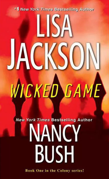 Wicked Game by Lisa Jackson and Nancy Bush. Cover photograph by © Jarno Saren.