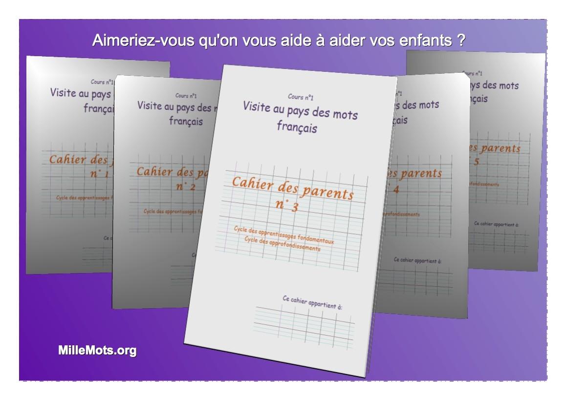 Les cahiers des parents : devenez un pro de la pédagogie