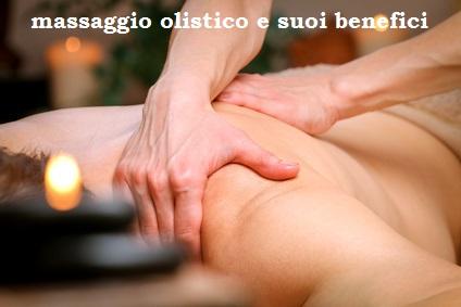i benefici del massaggio olistico