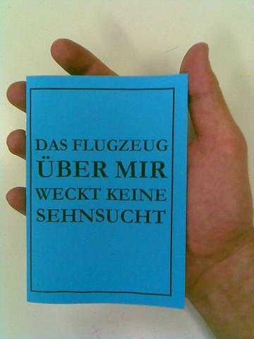 Vogts Debut-Gedichtband: DAS FLUGZEUG... (c) G&GN-Verlag 2009