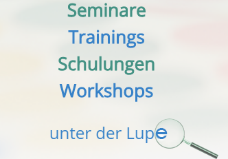 Seminare | Workshops | Schulungen | Trainings
