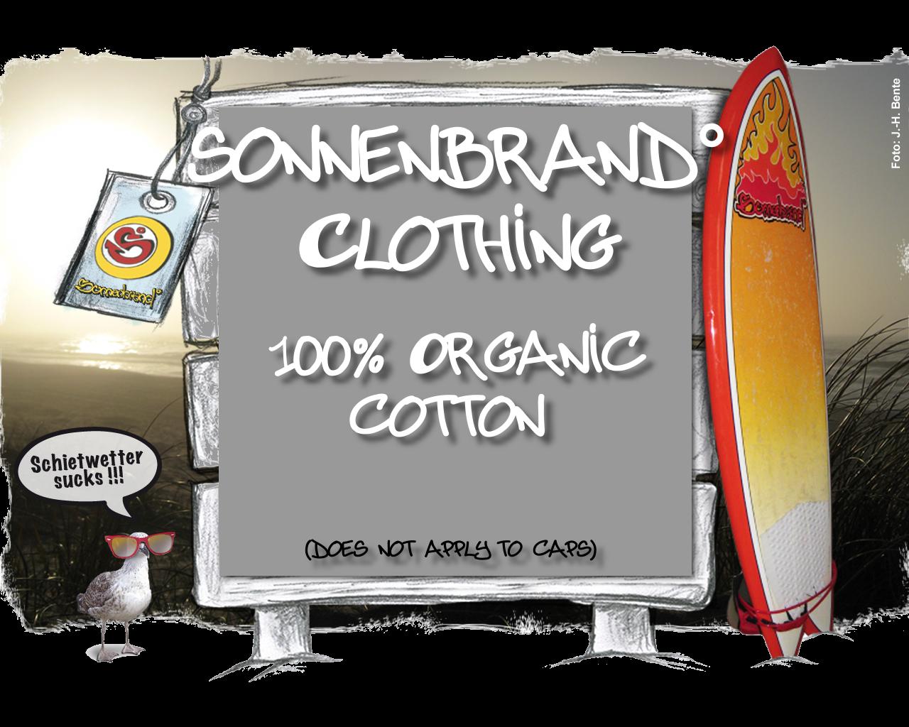 Sonnenbrand° Clothing 100 % Bio-Baumwolle, hergestellt mit erneuerbarer Energie, - 90 % CO² Emissionen Online Shop English