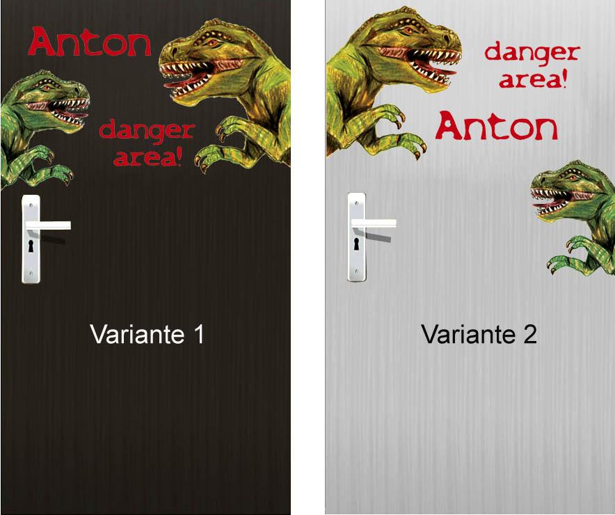 Türaufkleber mit T-Rex, Schriftzug danger area und Wunschname