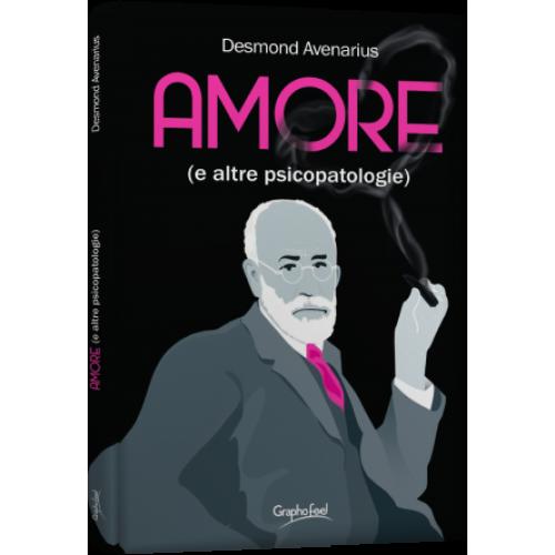 Amore (e altre psicopatologie)