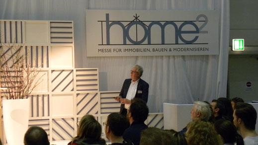 Vortrag Reinhard Heymann auf der Messe HOME² 2019