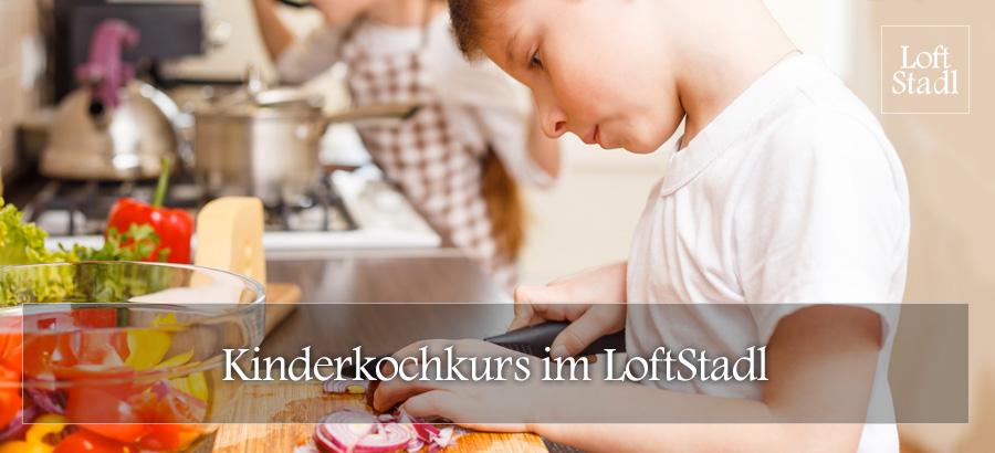 Kinderkochkurs im LoftStadl in Landshut