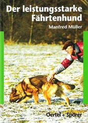 Der leistungsstarke Fährtenhund