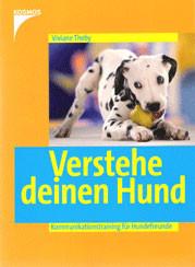 Verstehe Deinen Hund - Kommunikationstraining für Hundefreunde