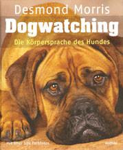 Dogwatching - Die Körpersprache des Hundes