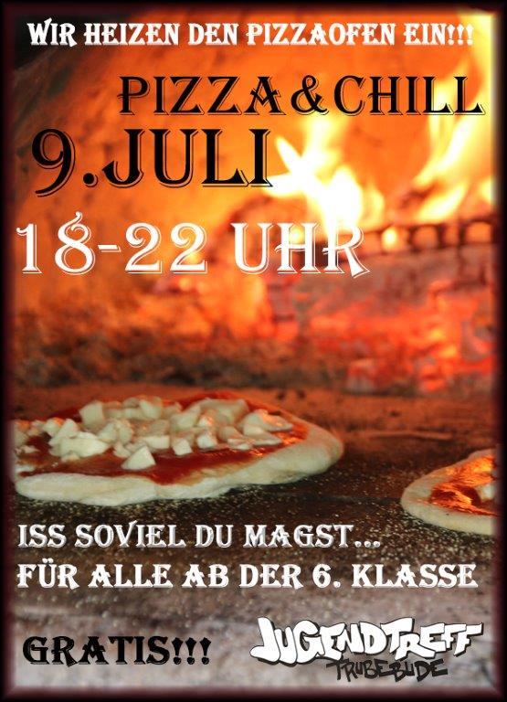 Pizza and Chill am 9. Juli!