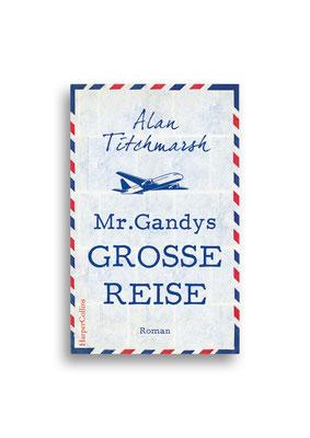 MR. GANDYS GROSSE REISE // Harper Collins // Entwurf // Auftraggeber: Hafen Werbeagentur