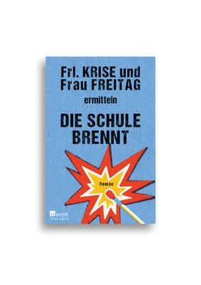 DIE SCHULE BRENNT // Rowohlt Polaris // Entwurf // Auftraggeber: Hafen Werbeagentur