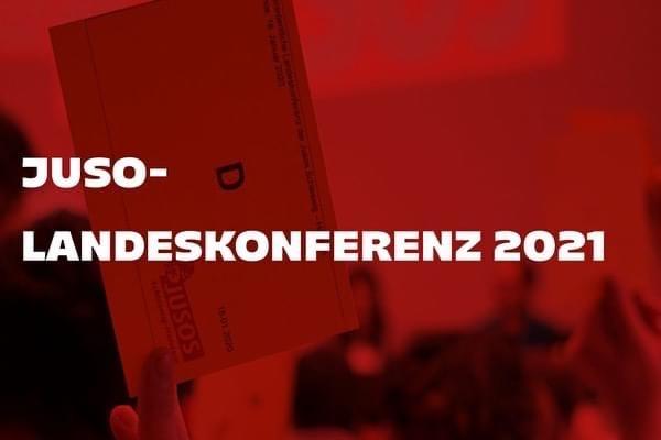 Ordentliche Juso-Landeskonferenz 2021