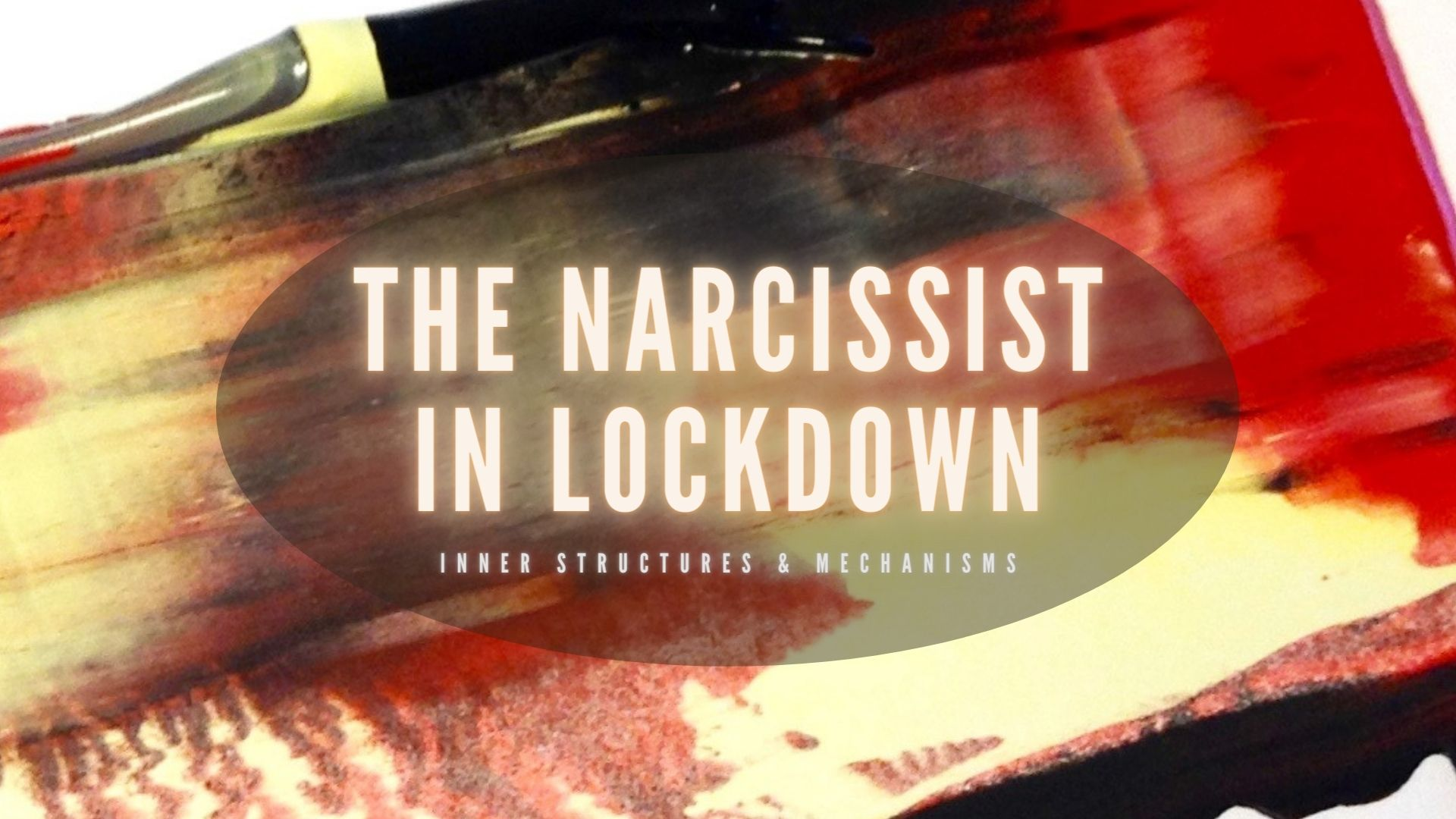 THE NARCISSIST IN LOCKDOWN