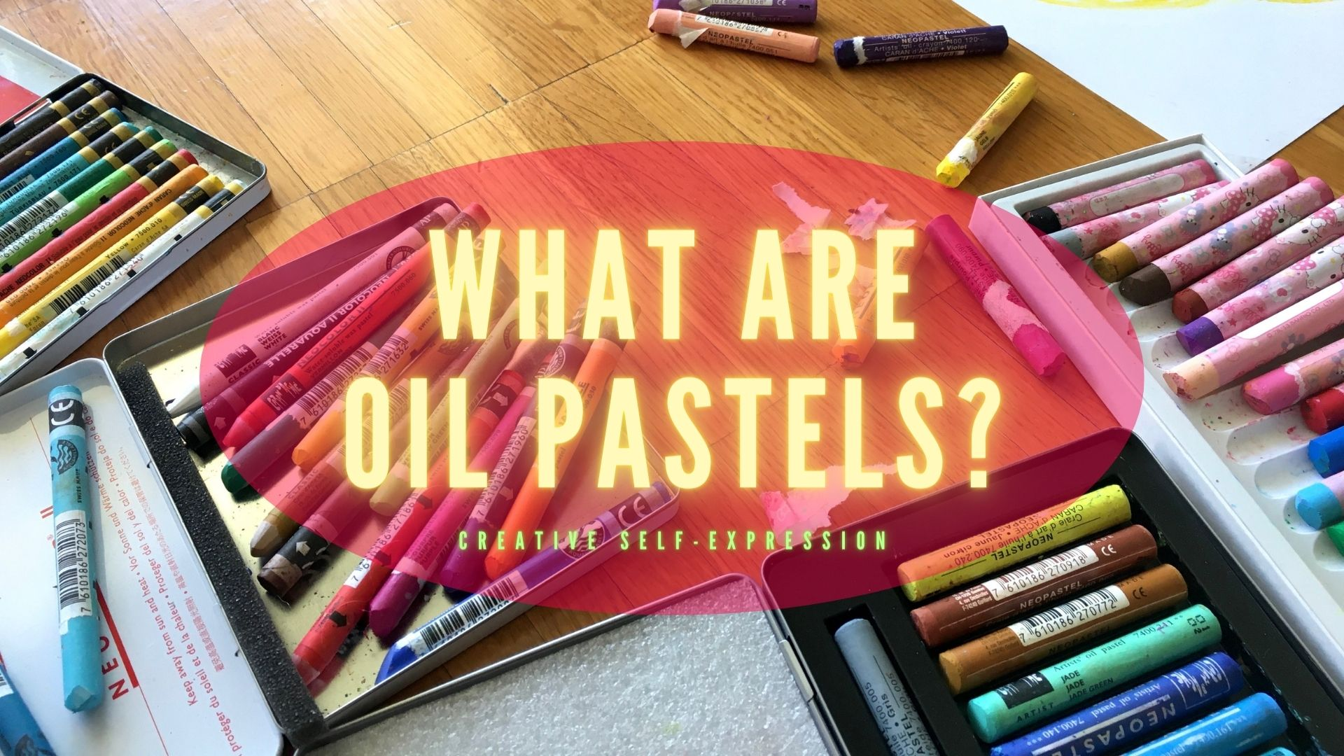 WHAT ARE OIL PASTELS?