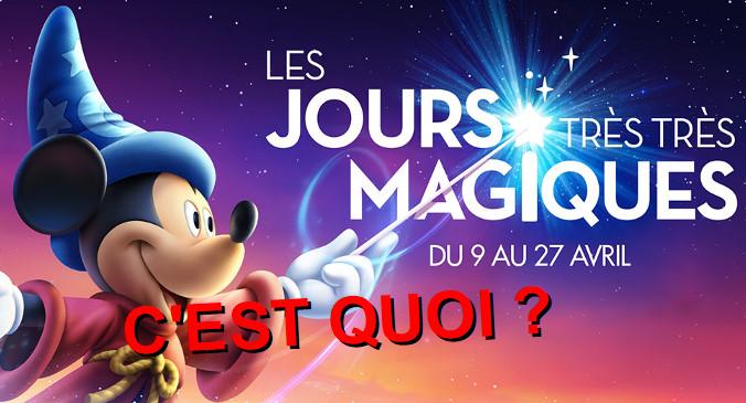 Les Jours très très Magiques de disneyland Paris