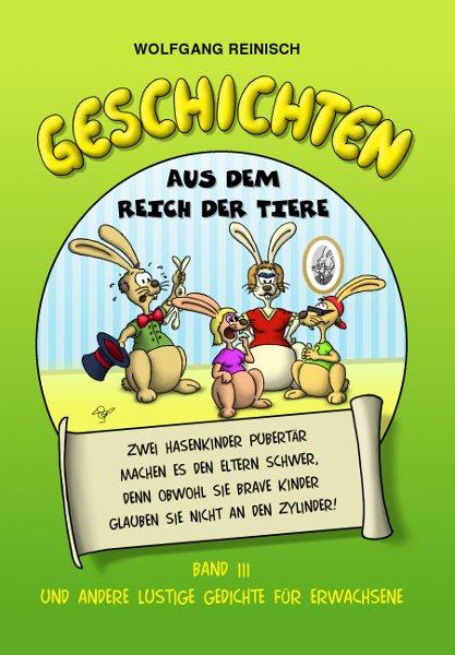 270 lustige Tier- und sonstige Gedichte für Erwachsene  von Wolfgang Reinisch