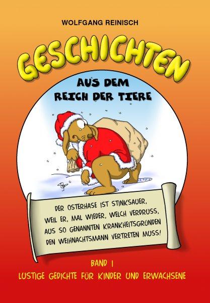 245 lustige Tiergedichte für Kinder und Erwachsene von Wolfgang Reinisch