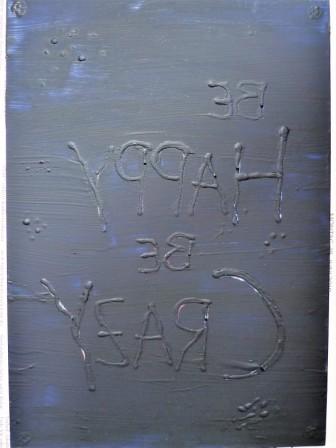 Rückseite eine Spruchbildes auf Glas in Acryl