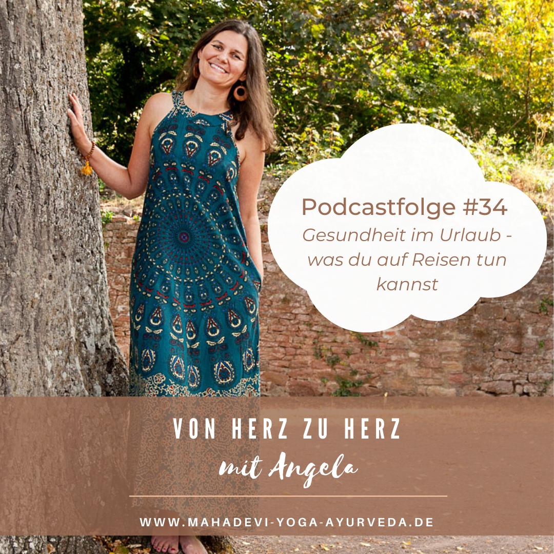 Folge #34 - Gesundheit im Urlaub - was du auf Reisen für dich tun kannst