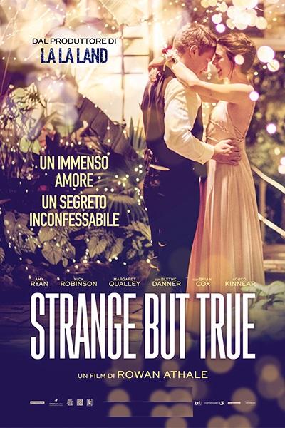 STRANGE BUT TRUE venerdì 27, domenica 29: ore 21:15  sabato 28: ore 18:30  #StrangeButTrue