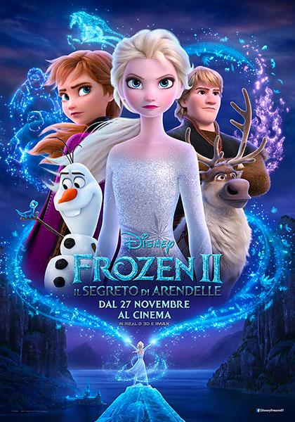 FROZEN 2: IL SEGRETO DI ARENDELLE mercoledì 27 ore 21.15 venerdì 29, sabato 30, domenica 1: ore 16:30 – 18:30 #Frozen2IlSegretoDiArendelle