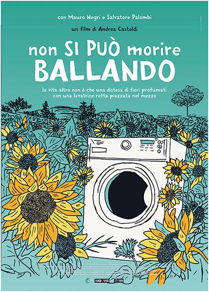 Serata evento presente in sala il regista Castoldi NON SI PUÒ MORIRE BALLANDO Venerdì 25: ore 21:15  #NonSiPuoMorireBallando