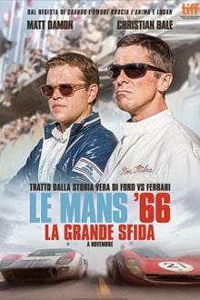 LE MANS '66 LA GRANDE SFIDA giovedì 28, venerdì 29, sabato 30, domenica 1: ore 21:15 #LeMans'66LaGrandeSfida