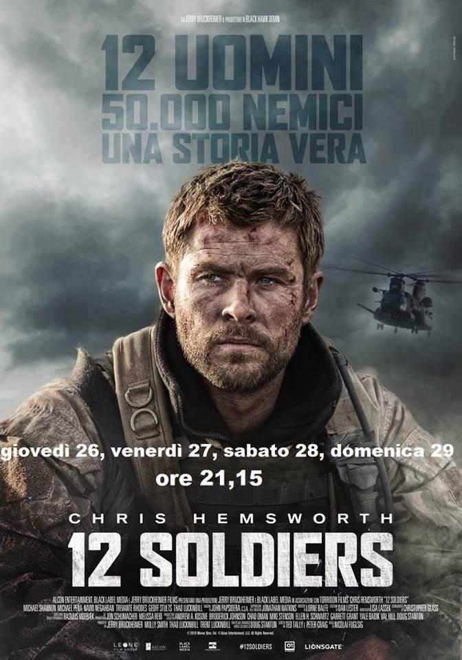 12 SOLDIERS giovedì 26, venerdì 27, sabato 28, domenica 29: ore 21,15 #12Soldiers