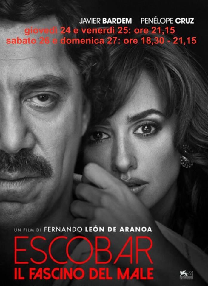ESCOBAR il fascino del male giovedì 24, venerdì 25:ore 21,15 sabato 26, domenica 27:ore 18,30 – 21,15 #EscobarIlFascinoDelMale