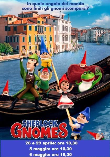 SHERLOCK GNOMES Aprile: sabato 28, domenica 29:ore 18,30 Maggio: sabato 5: ore 16,30 // domenica 6: ore 18,30  #SherlockGnomes