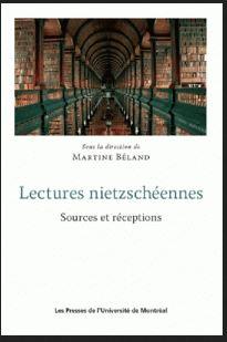 Lectures nietzschéennes: sources et réceptions