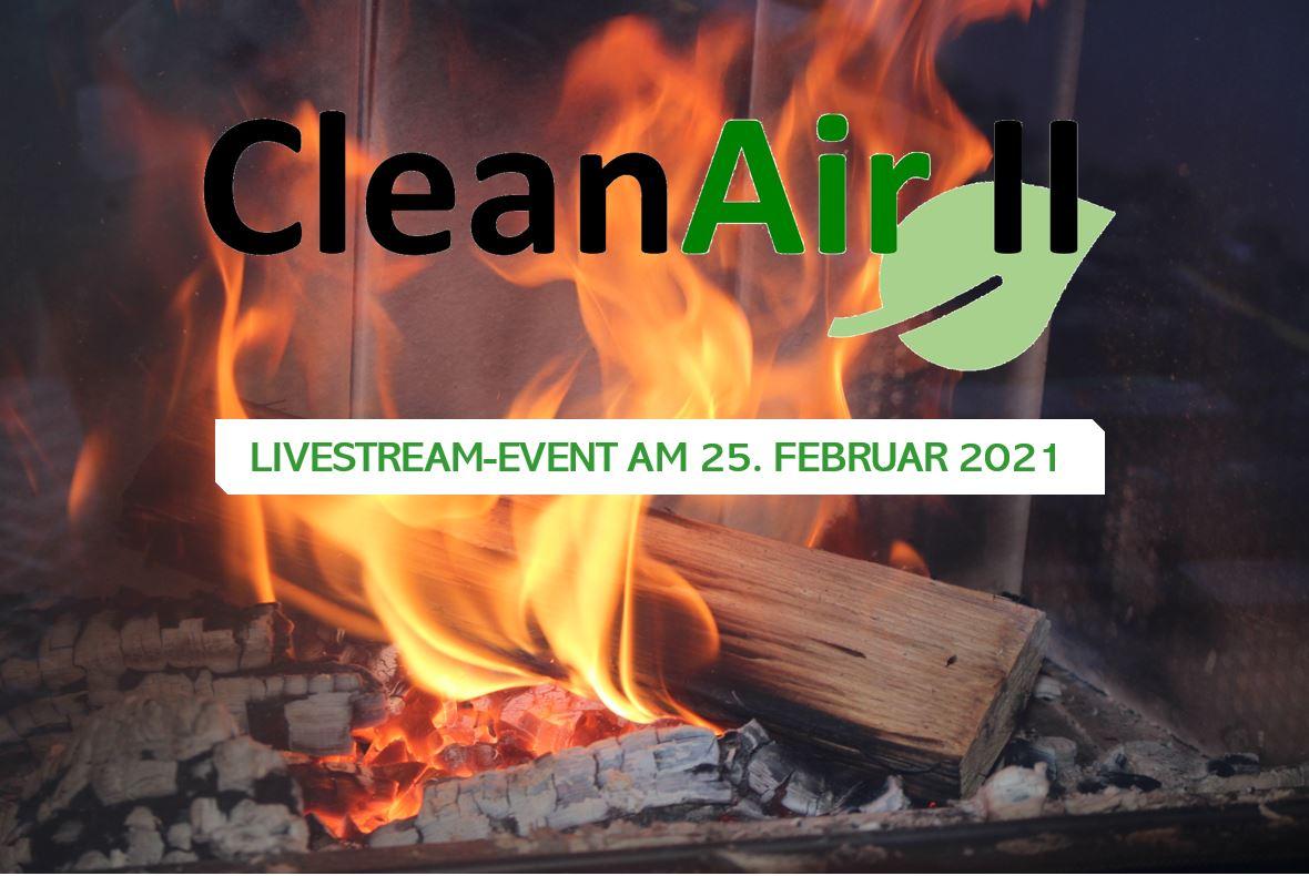 Clean Air II - Richtig heizen mit Holz!