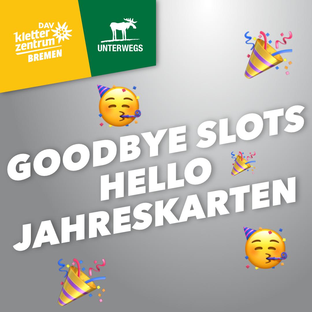 Goodbye Slots Hello Jahreskarten