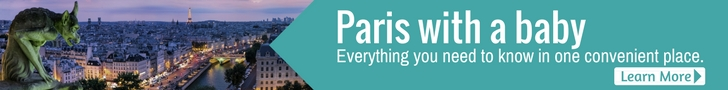 Paris With a Baby Travel Guide