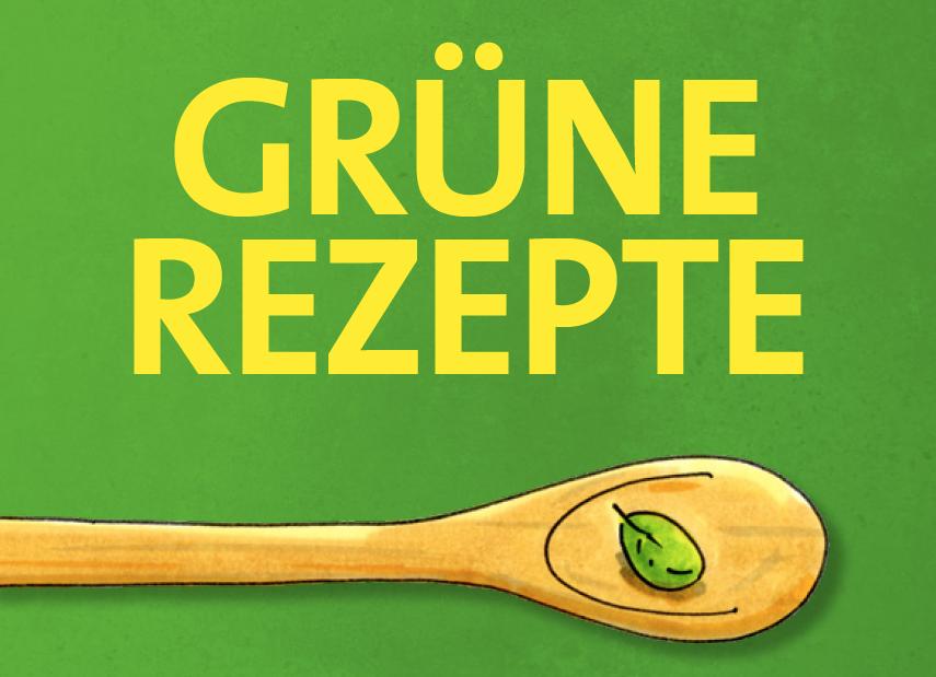 Grüne Rezepte – das Koch- und Backbuch der Grünen Liste