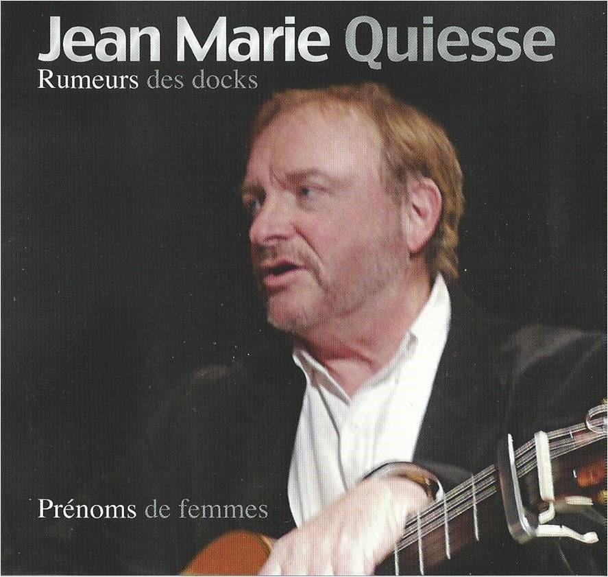 Jean Marie Quiesse- Rumeurs des docks, prénoms de femmes-2013