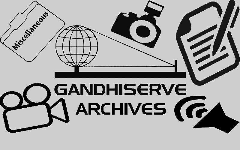 The GandhiServe Archives