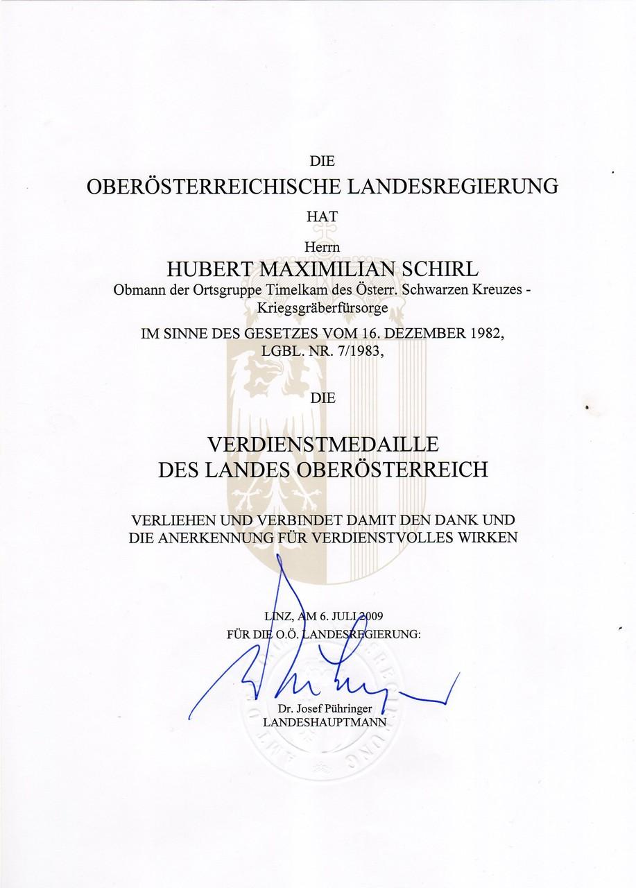Verdienstmedaille des Landes OÖ, am 6.7.2009