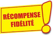 Nous récompensons votre Fidélité avec une remise de 5% (voir nos conditions d'éligibilités  (+++)  Rubrique Infos/Promotions)