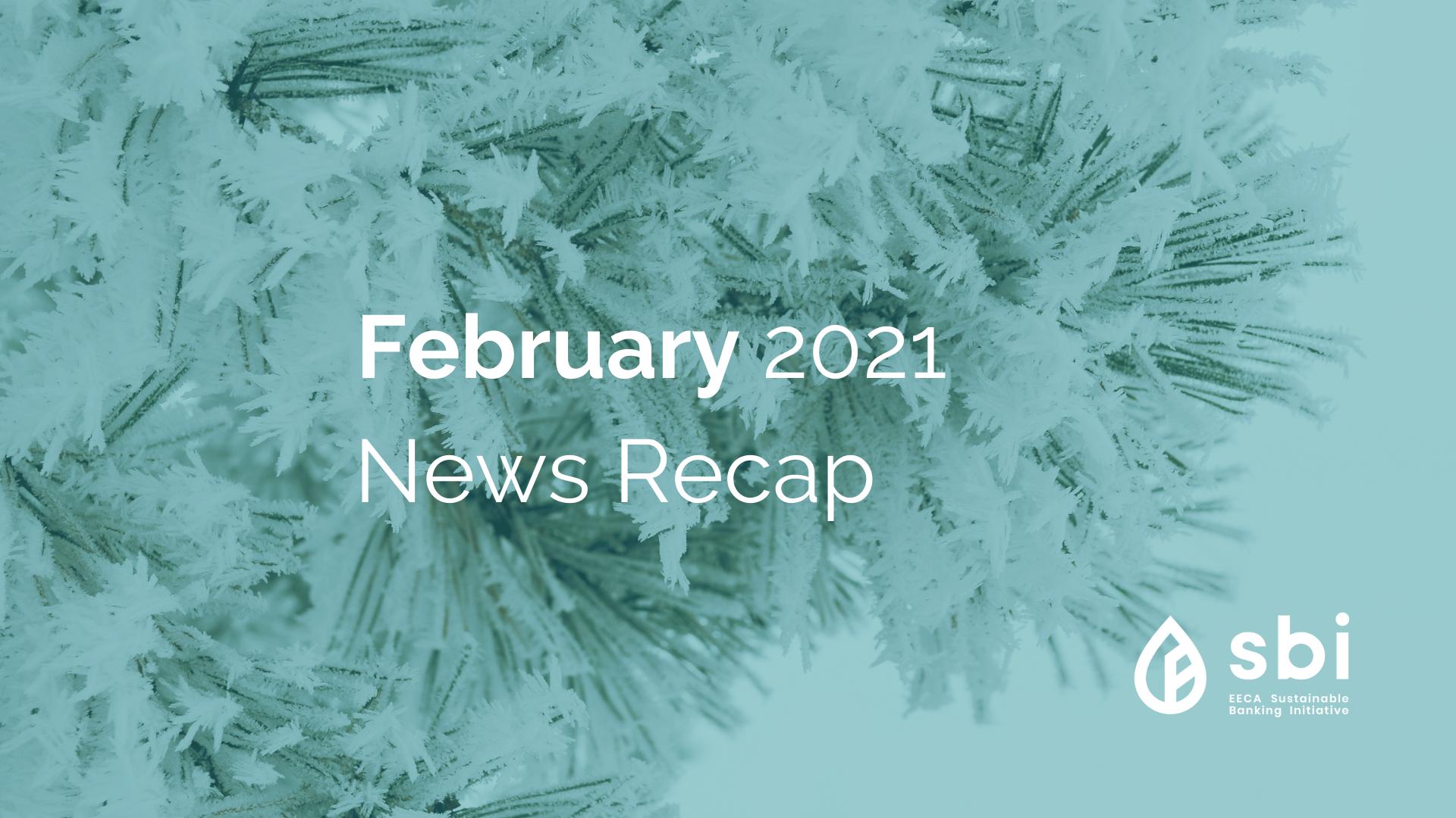 Feruary 2021 News Recap