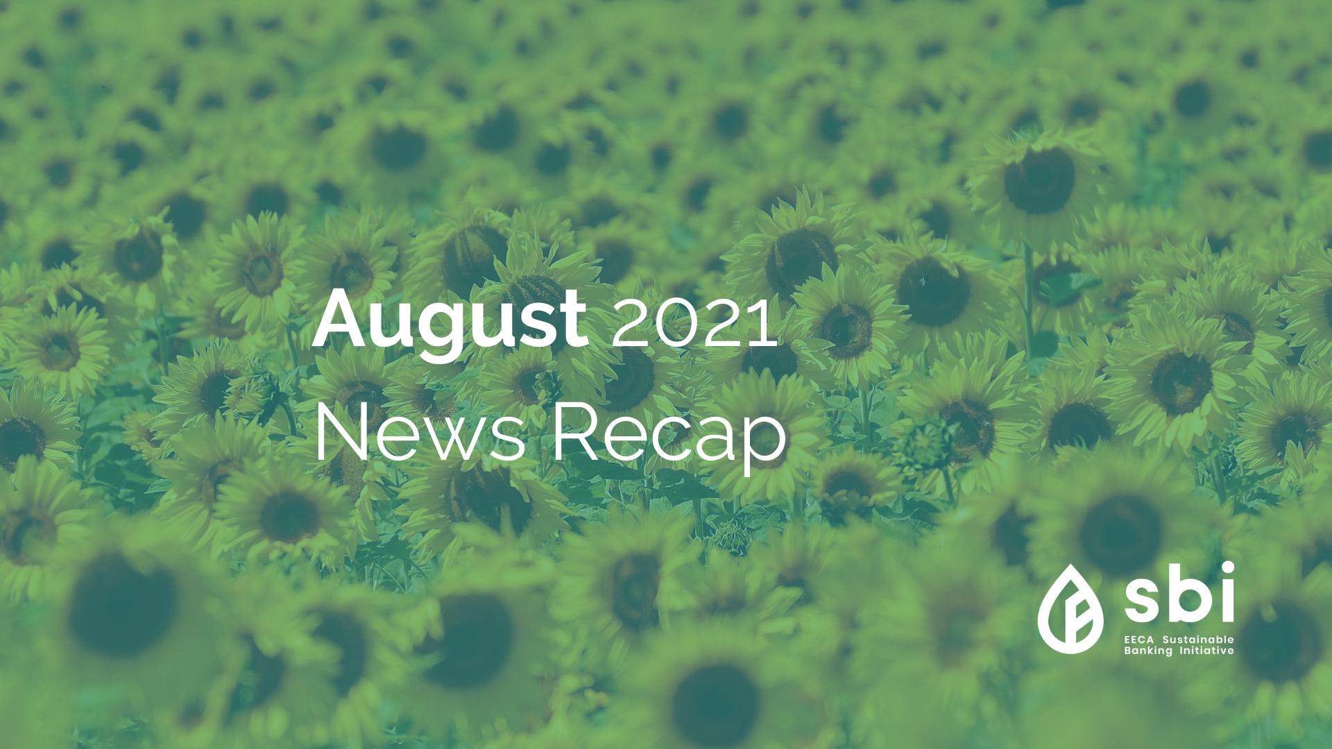 August 2021 News Recap