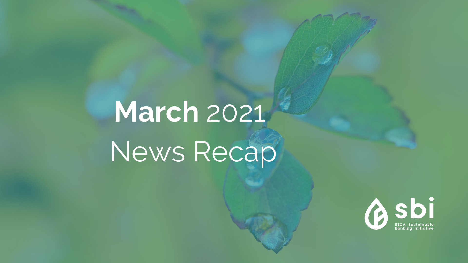 March 2021 News Recap