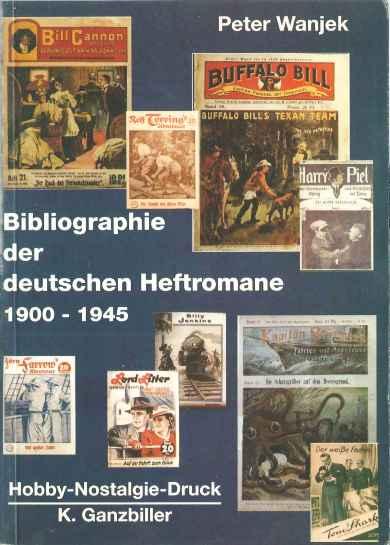 Bibliographie der deutschen Heftromane 1900-1945