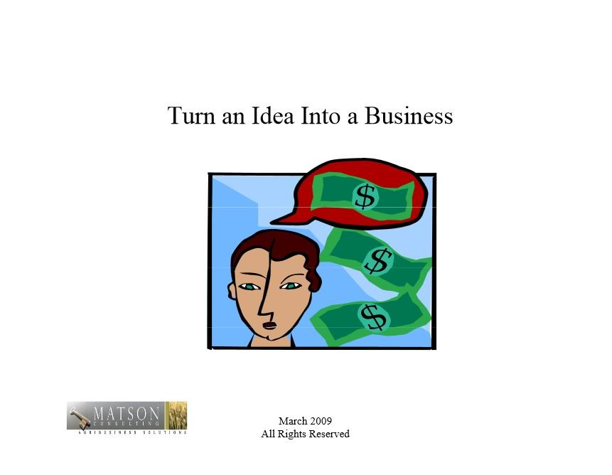 Turn an Idea into a Business