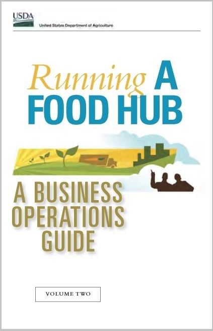 Running a Food Hub: A Business Operations Guide