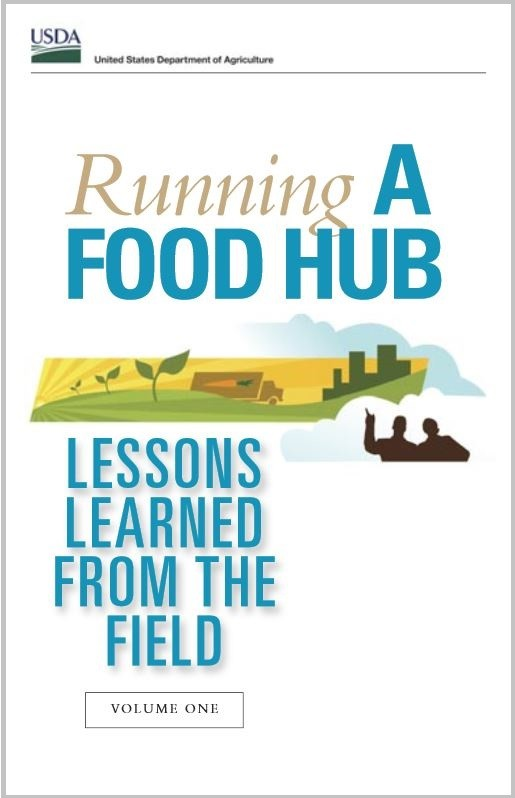 Running a Food Hub: Lessons Learned from the Field