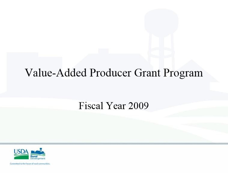 Value-Added Producer Grant Program 2009