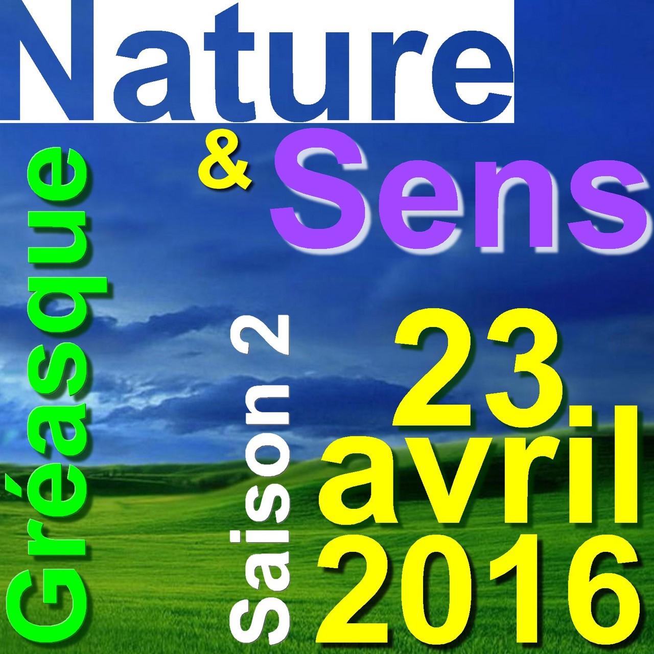 Nature et Sens / Gréasque