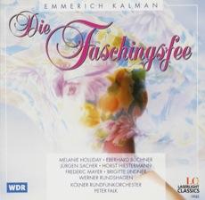 Die Faschingsfee - Kölner Rundfunkorchester - Dirigent: Peter Falk